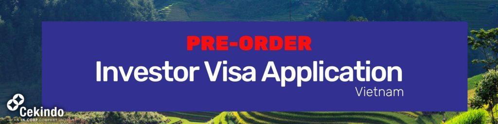 Pre-order Vietnam Investor Visa